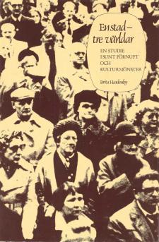 Cover for En stad - tre världar: En studie i sunt förnuft och kulturmönster