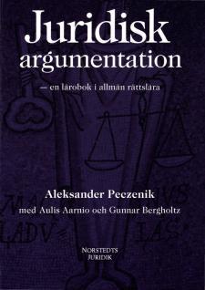 Cover for Juridisk argumentation: En lärobok i allmän rättslära