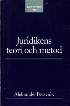 Cover for Juridikens teori och metod: En introduktion till allmän rättslära