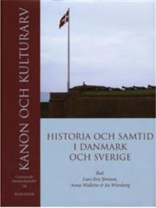 Cover for Kanon och kulturarv: Historia och samtid i Danmark och Sverige