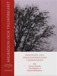 Cover for Migration och tillhörighet: Inklusions- och exklusionsprocesser i Skandinavien