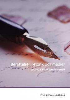 Cover for Berättelser, retorik och medier: Texter till minne av Sofi Qvarnström