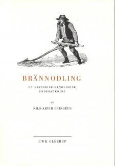 Cover for Brännodling: En historisk-etnologisk undersökning