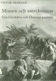 Cover for Minnen och anteckningar från Gärdslövs och Önnarps pastorat