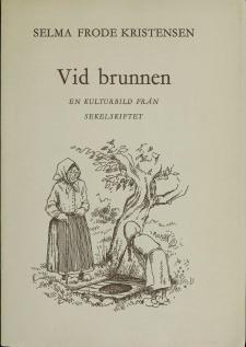 Cover for Vid brunnen: En kulturbild från sekelskiftet