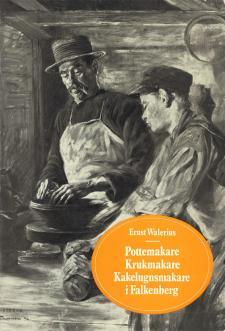 Cover for Pottemakare, krukmakare, kakelugnsmakare i Falkenberg